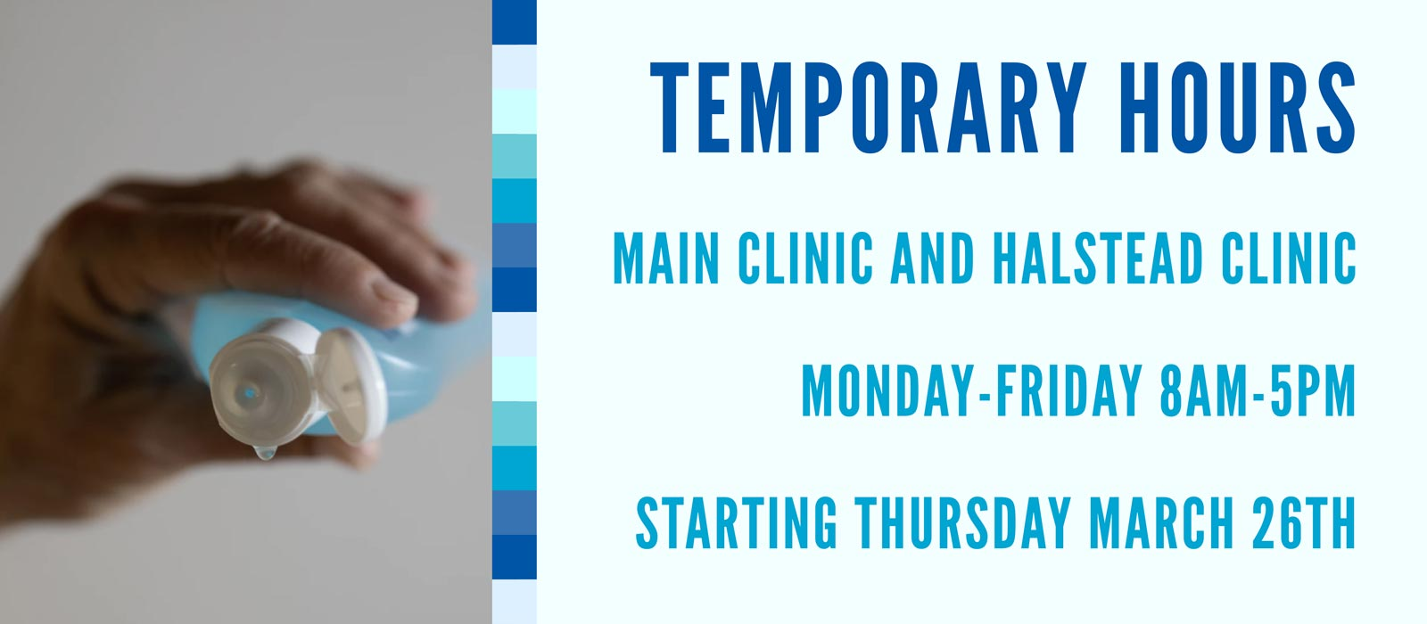 Temporary clinic hours